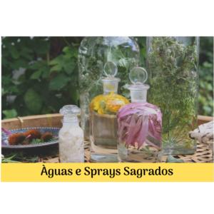 Águas e Sprays Sagrados