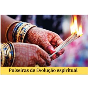 Pulseiras de Evolução Espiritual