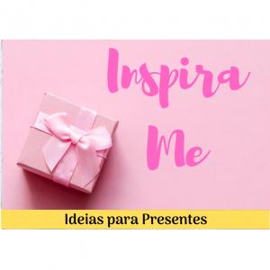 Ideias para Presentes
